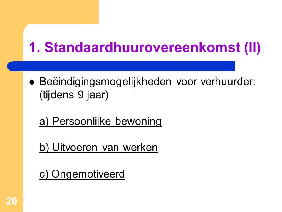 1. Standaardhuurovereenkomst (II)