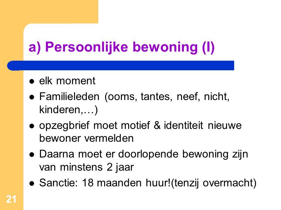 a) Persoonlijke bewoning (I)