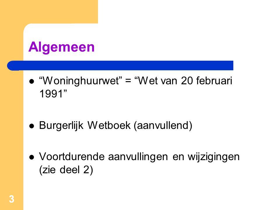 Algemeen Woninghuurwet = Wet van 20 februari 1991
