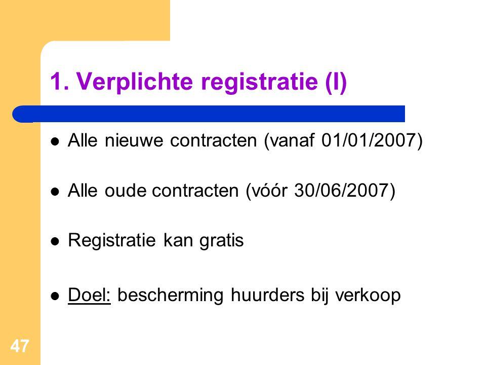 1. Verplichte registratie (I)
