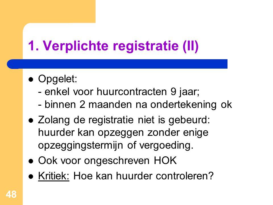1. Verplichte registratie (II)
