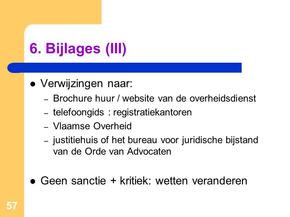 6. Bijlages (III) Verwijzingen naar: