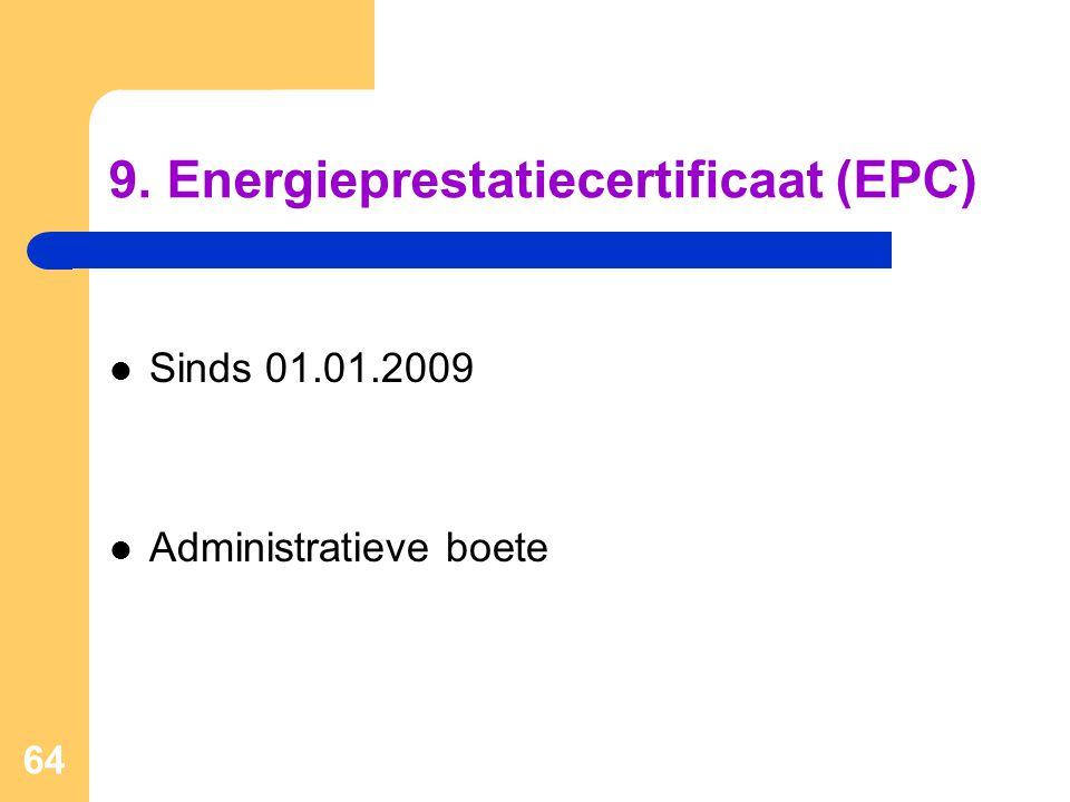 9. Energieprestatiecertificaat (EPC)