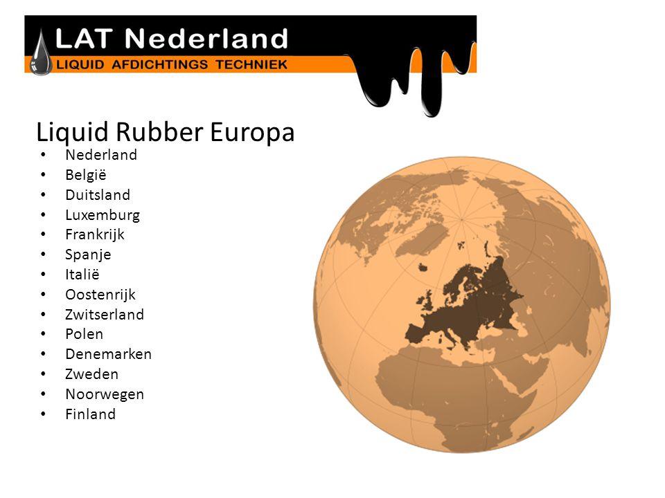 Liquid Rubber Europa Nederland België Duitsland Luxemburg Frankrijk