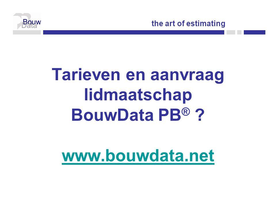 Tarieven en aanvraag lidmaatschap BouwData PB® www.bouwdata.net