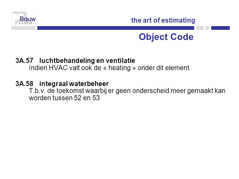 Object Code the art of estimating