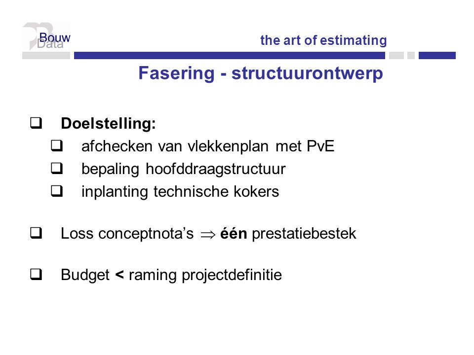 Fasering - structuurontwerp