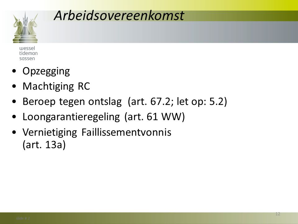 Arbeidsovereenkomst Opzegging Machtiging RC