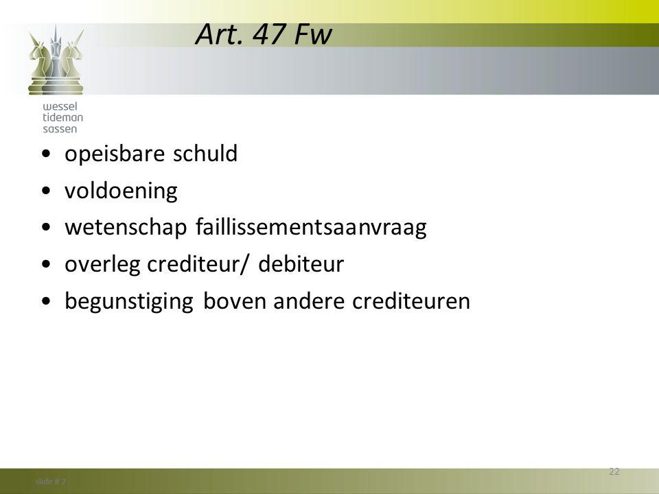 Art. 47 Fw opeisbare schuld voldoening