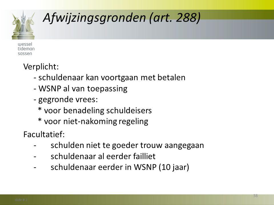 Afwijzingsgronden (art. 288)