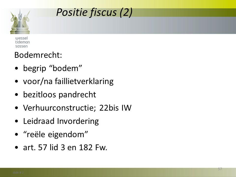 Positie fiscus (2) Bodemrecht: begrip bodem