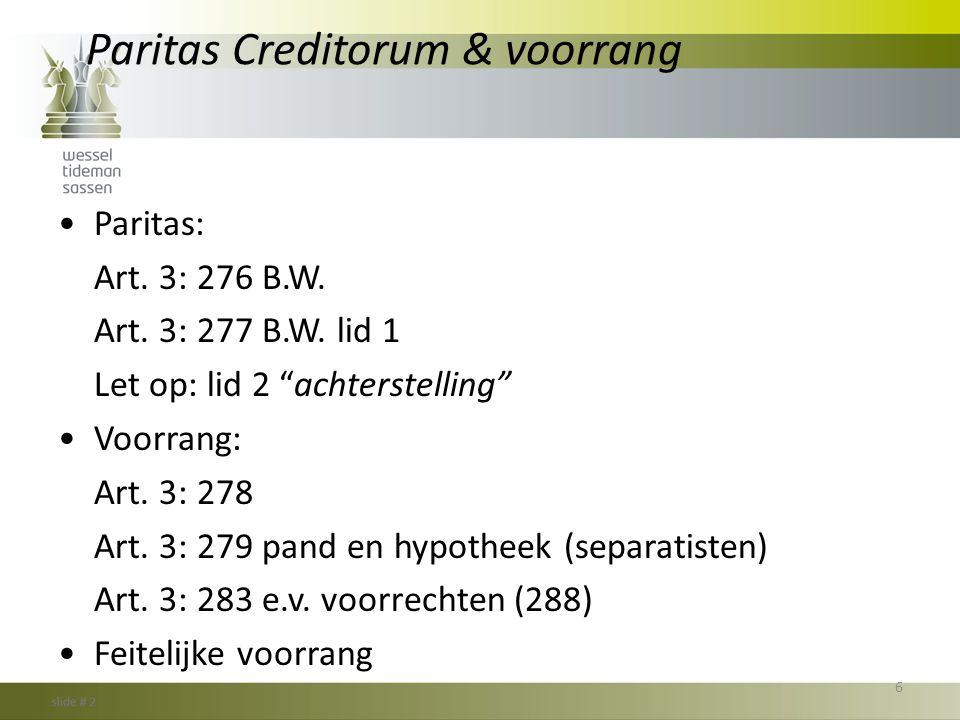 Paritas Creditorum & voorrang