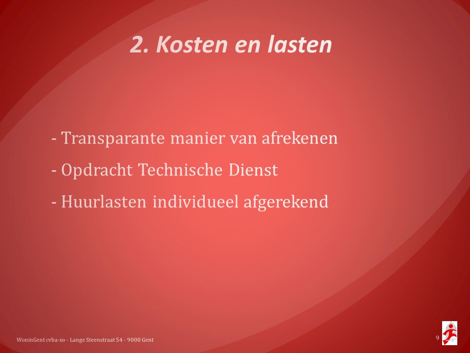 2. Kosten en lasten - Transparante manier van afrekenen - Opdracht Technische Dienst - Huurlasten individueel afgerekend