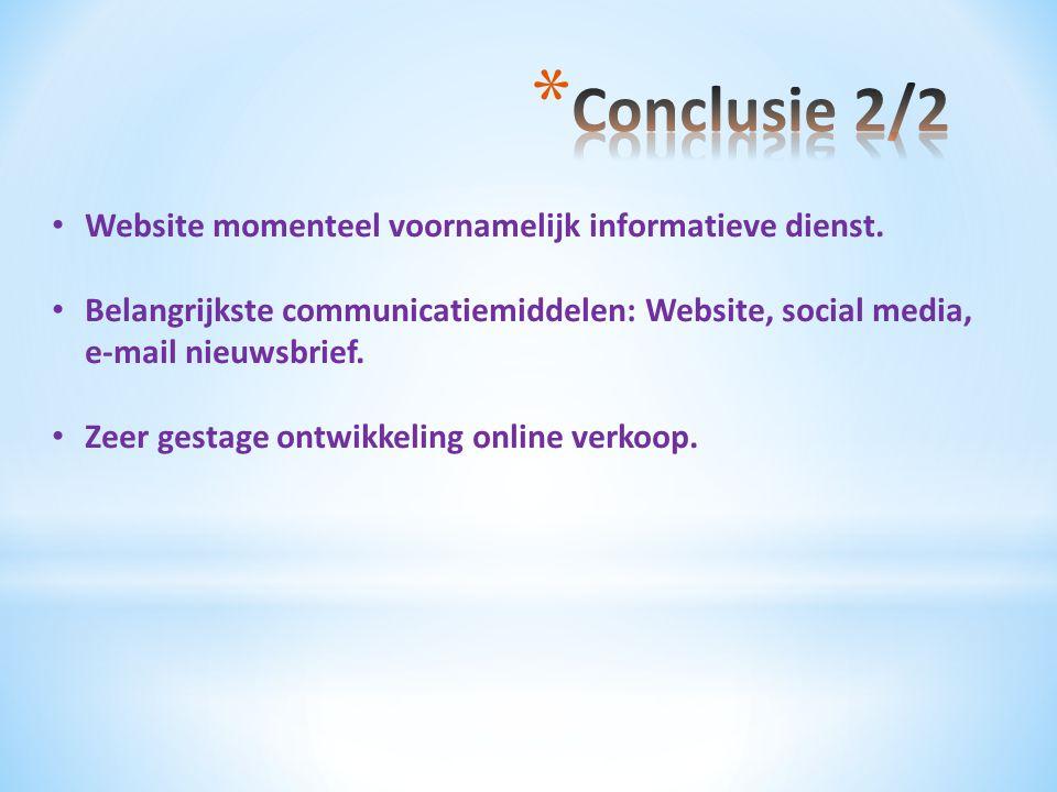 Conclusie 2/2 Website momenteel voornamelijk informatieve dienst.