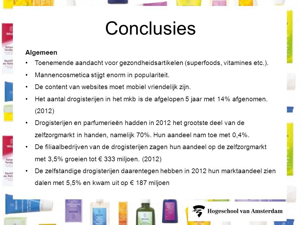 Conclusies Algemeen. Toenemende aandacht voor gezondheidsartikelen (superfoods, vitamines etc.). Mannencosmetica stijgt enorm in populariteit.