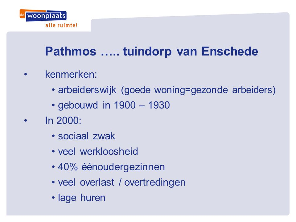 Pathmos ….. tuindorp van Enschede