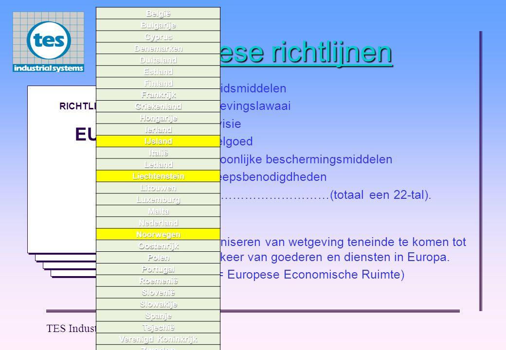 Europese richtlijnen EU arbeidsmiddelen omgevingslawaai televisie