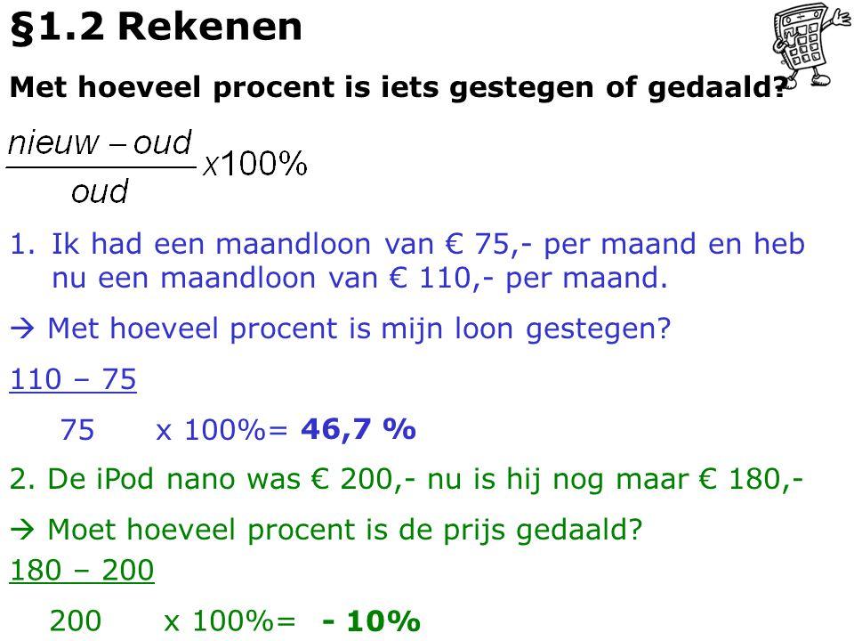 §1.2 Rekenen Met hoeveel procent is iets gestegen of gedaald