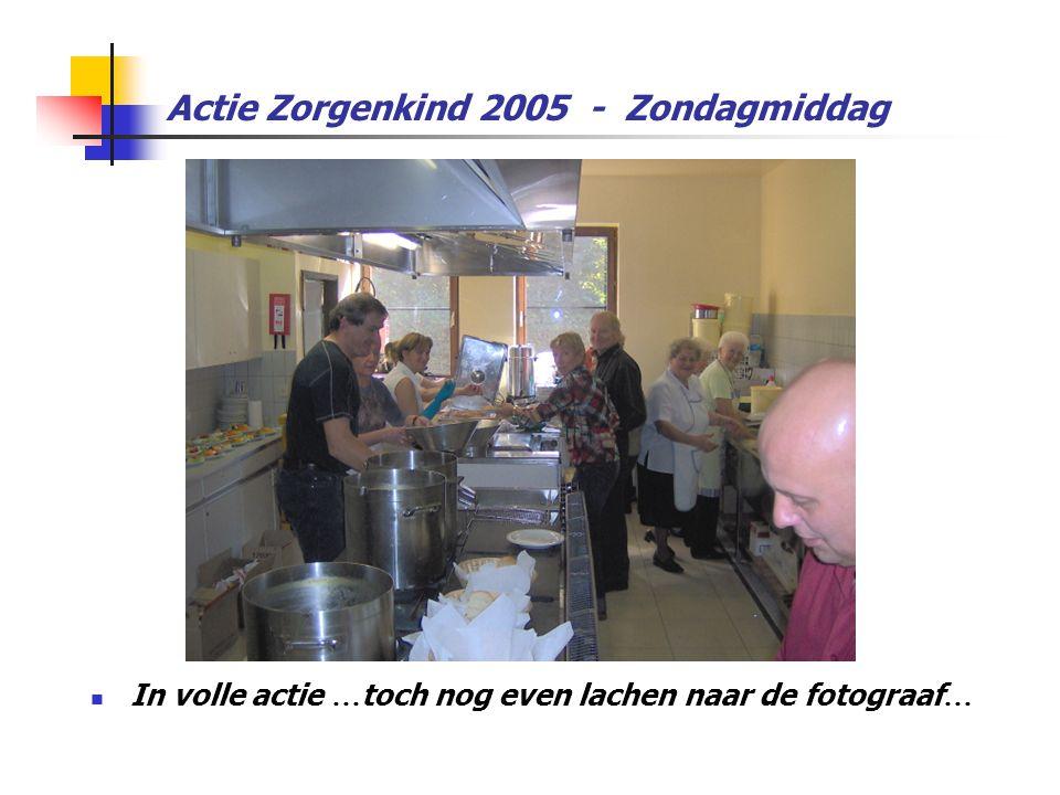 Actie Zorgenkind 2005 - Zondagmiddag