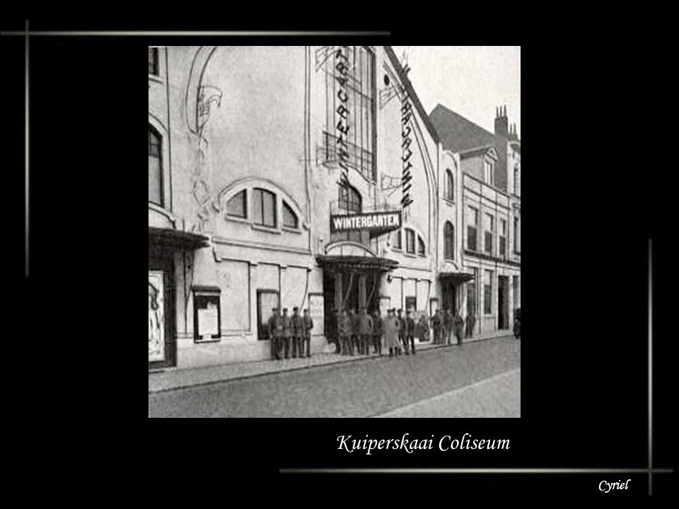 Kuiperskaai Coliseum Cyriel