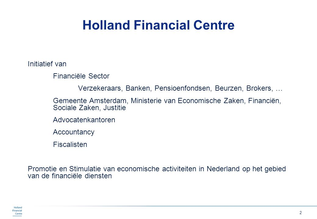 Holland Financial Centre