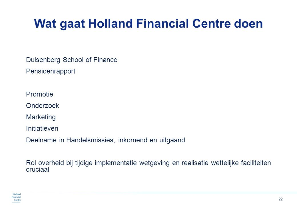Wat gaat Holland Financial Centre doen