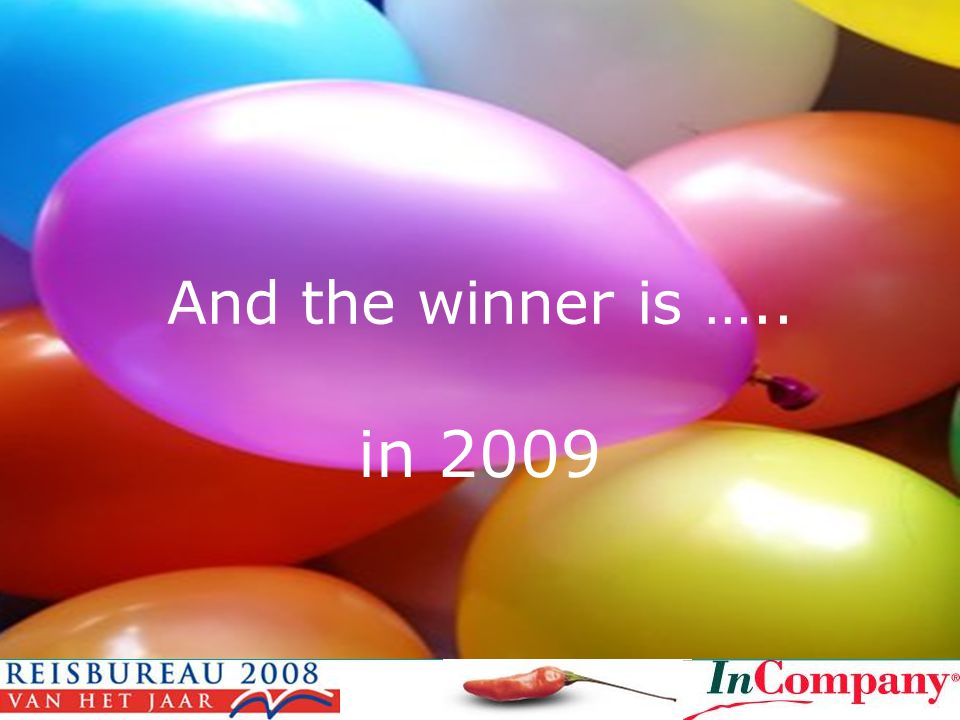 And the winner is ….. in 2009