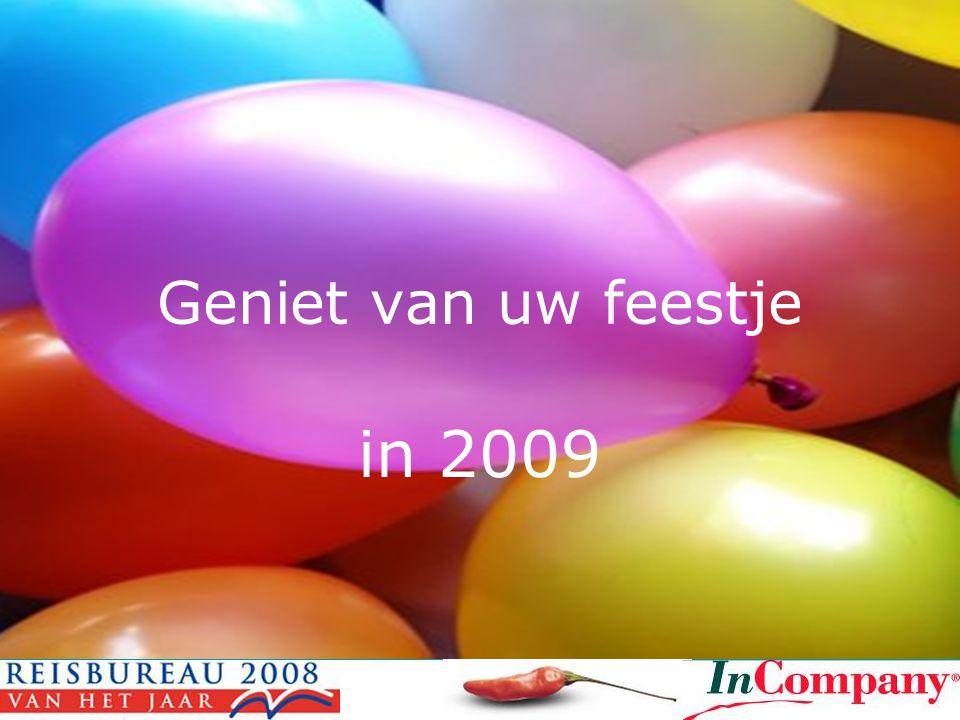 Geniet van uw feestje in 2009