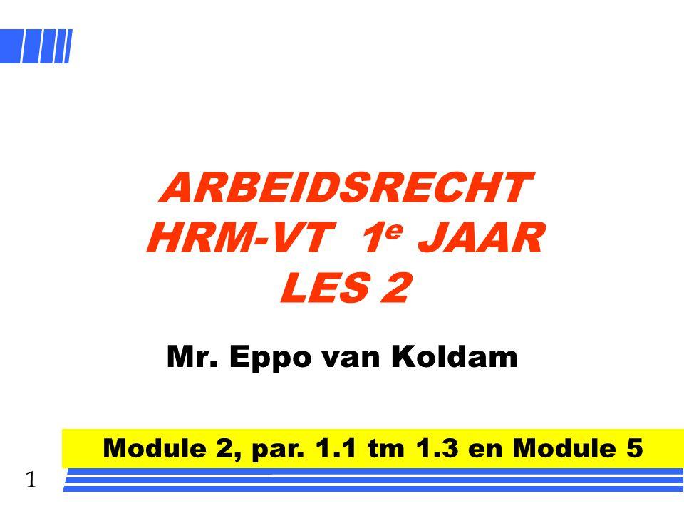 ARBEIDSRECHT HRM-VT 1e JAAR LES 2