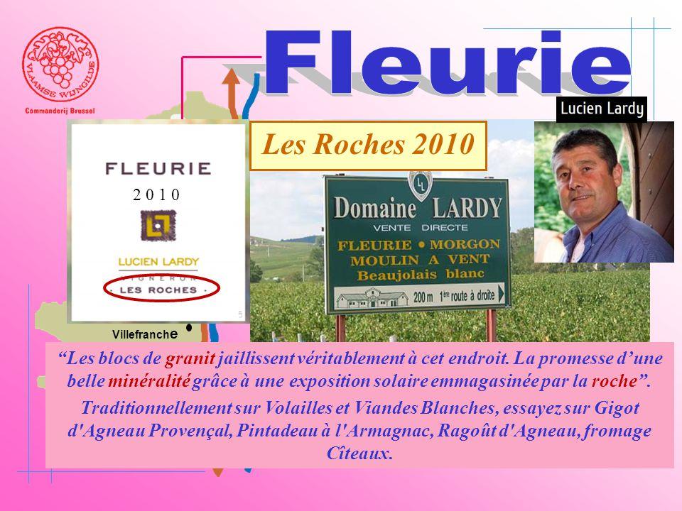 Fleurie 2 0 1 0. Les Roches 2010. Beaujeu. Belleville. Saône. Villefranche.