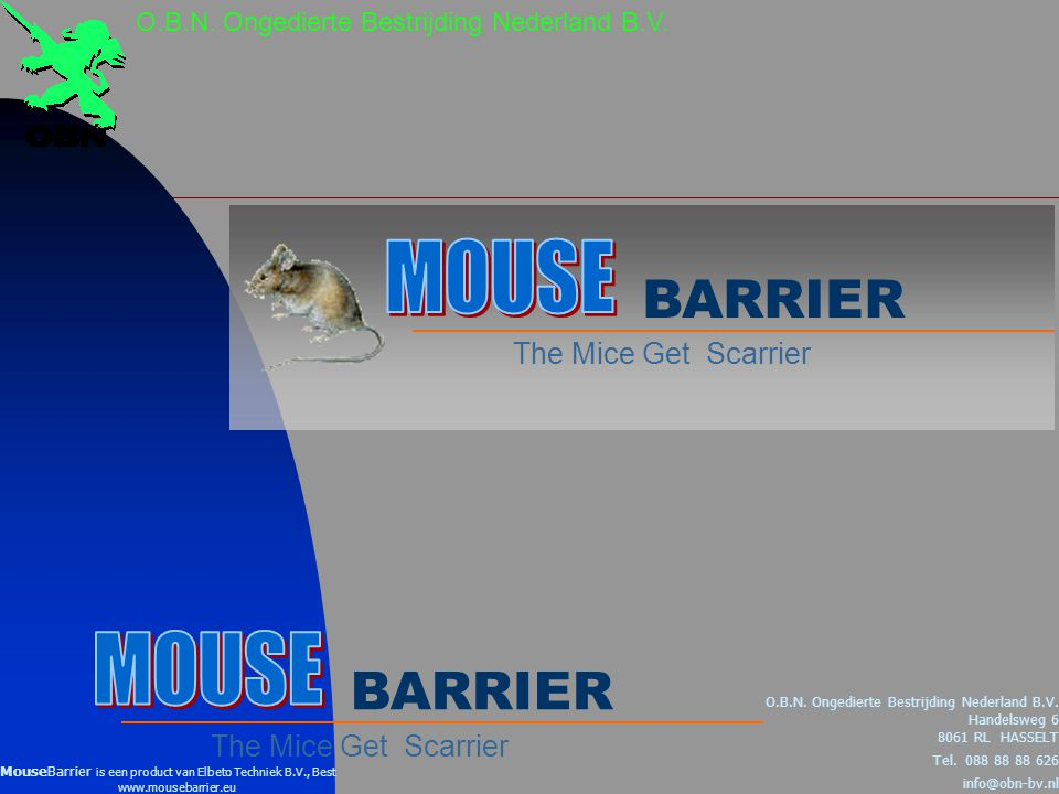 MOUSE BARRIER MOUSE BARRIER The Mice Get Scarrier
