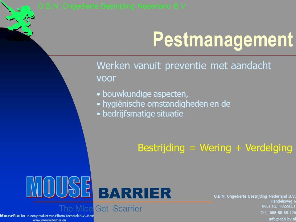 Pestmanagement MOUSE BARRIER Werken vanuit preventie met aandacht voor