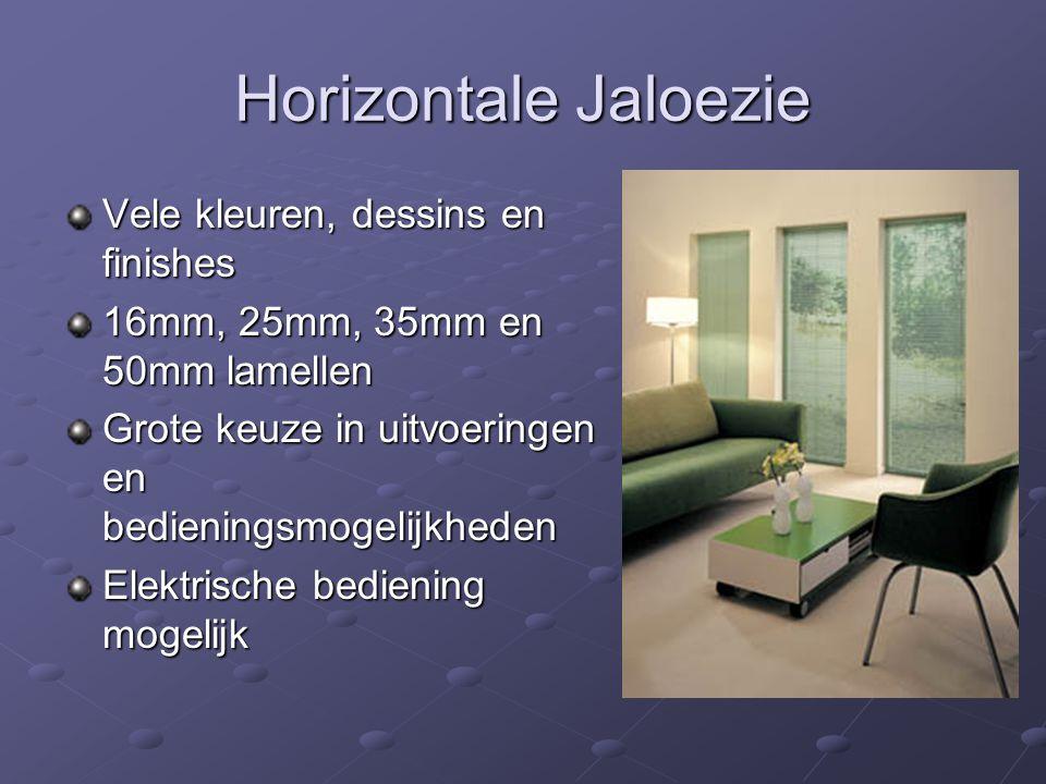 Horizontale Jaloezie Vele kleuren, dessins en finishes
