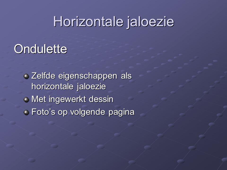 Horizontale jaloezie Ondulette