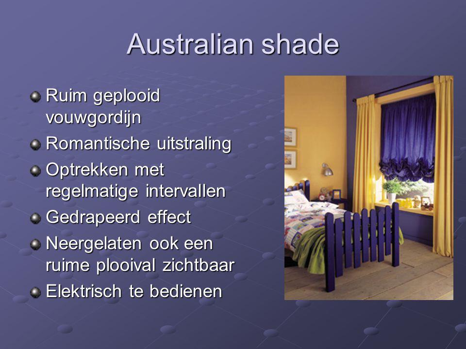 Australian shade Ruim geplooid vouwgordijn Romantische uitstraling