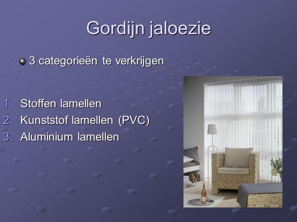 Gordijn jaloezie 3 categorieën te verkrijgen Stoffen lamellen