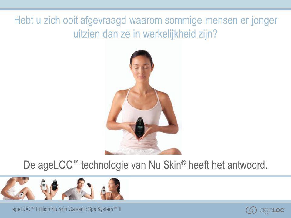 De ageLOC™ technologie van Nu Skin® heeft het antwoord.