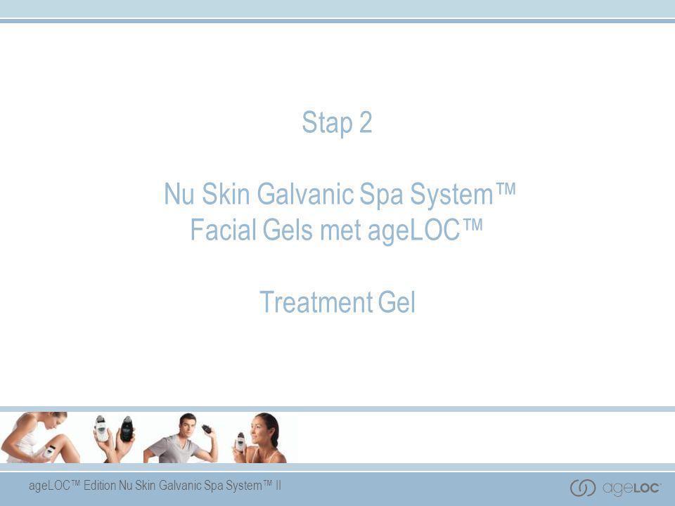 Stap 2 Nu Skin Galvanic Spa System™