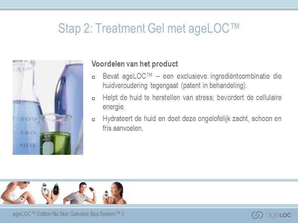 Stap 2: Treatment Gel met ageLOC™