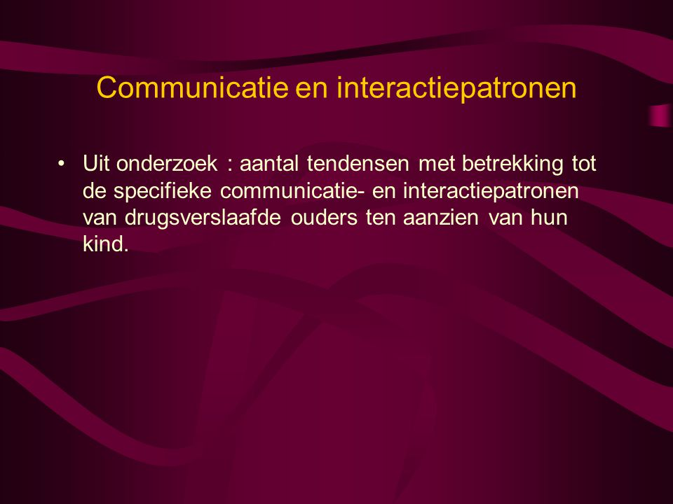 Communicatie en interactiepatronen