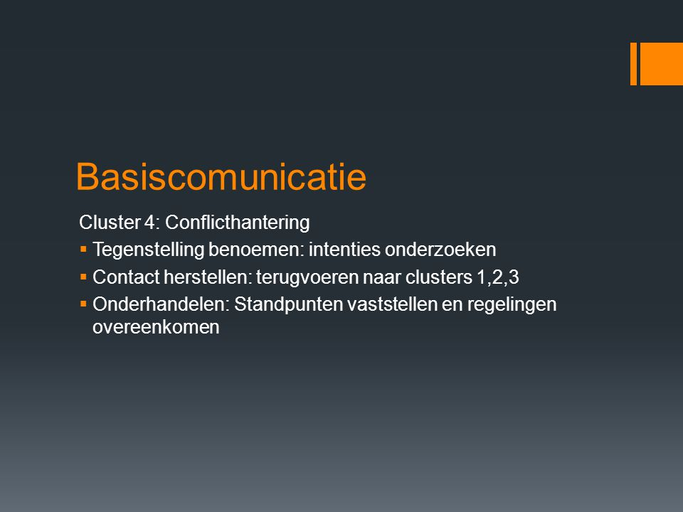 Basiscomunicatie Cluster 4: Conflicthantering