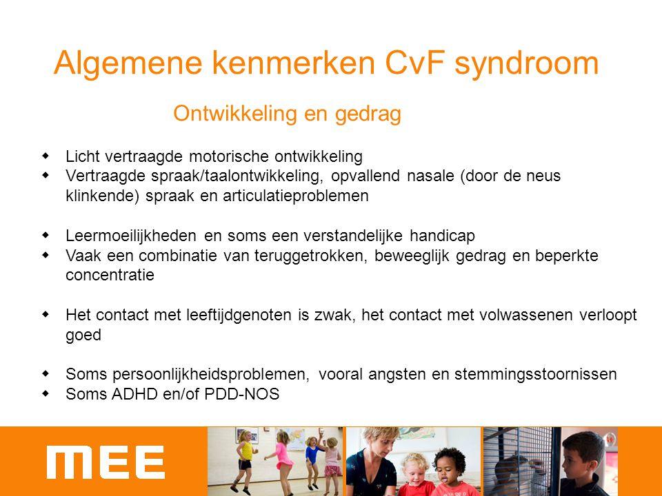 Algemene kenmerken CvF syndroom