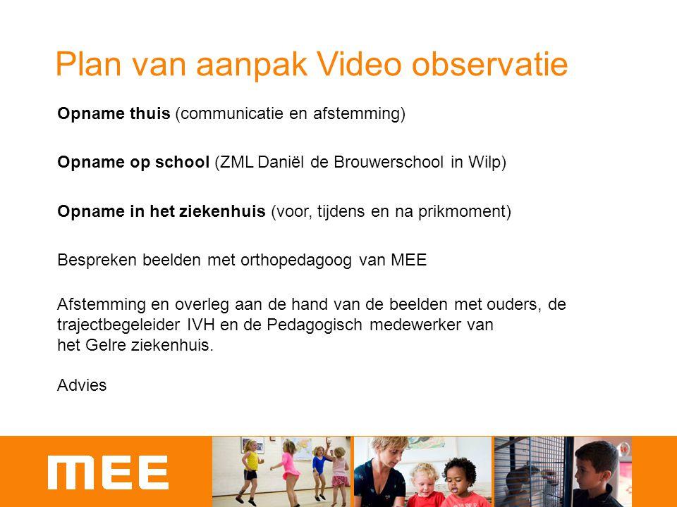 Plan van aanpak Video observatie