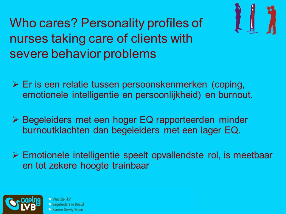 Who cares Personality profiles of nurses taking care of clients with severe behavior problems