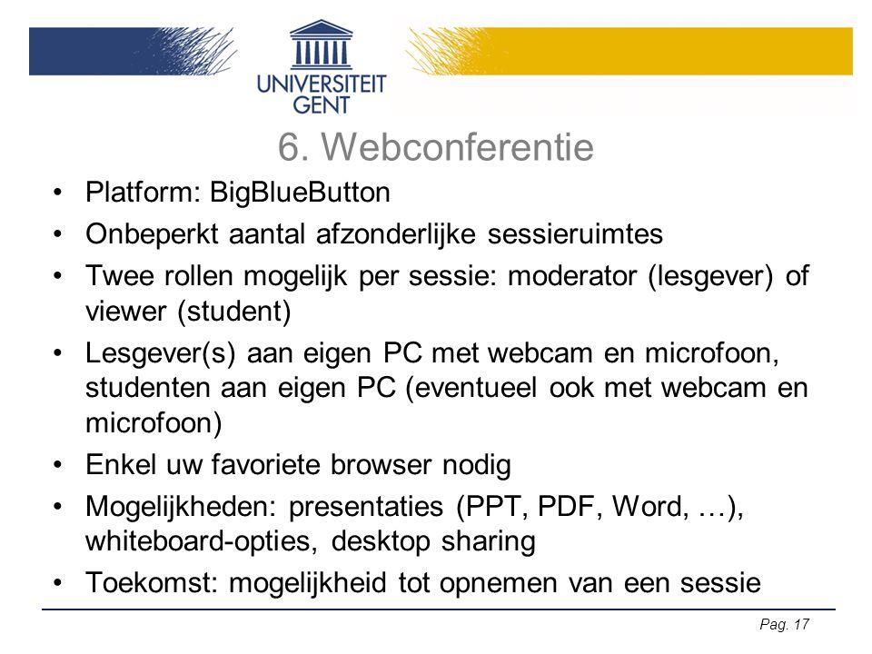 6. Webconferentie Platform: BigBlueButton