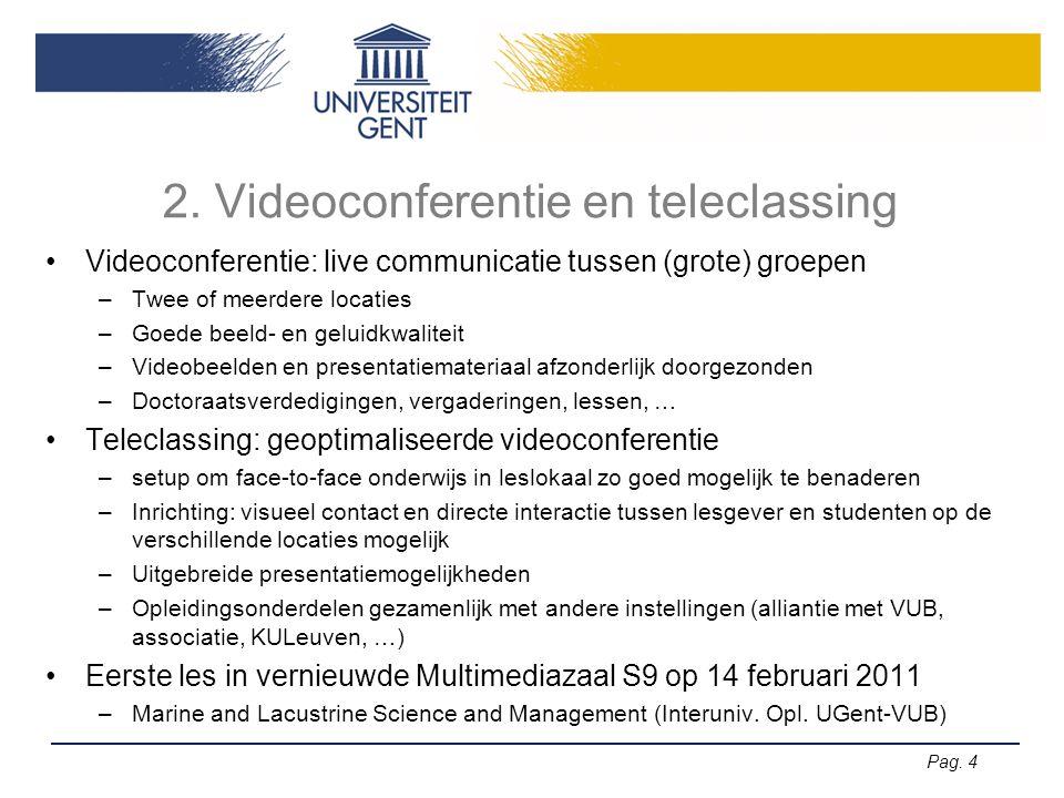 2. Videoconferentie en teleclassing