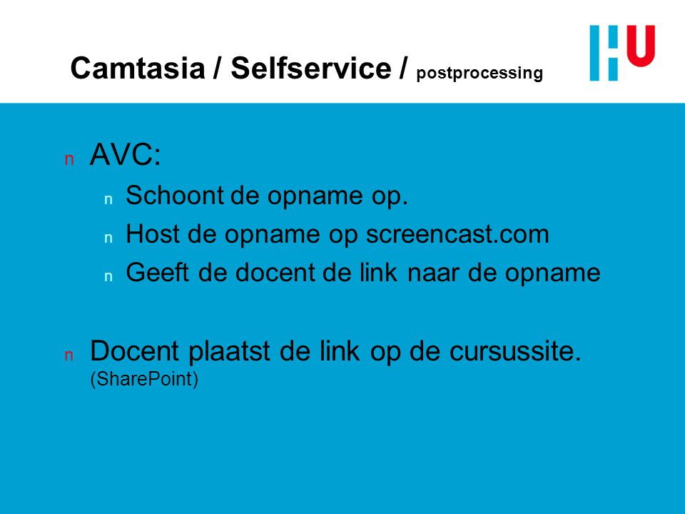 Camtasia / Selfservice / postprocessing