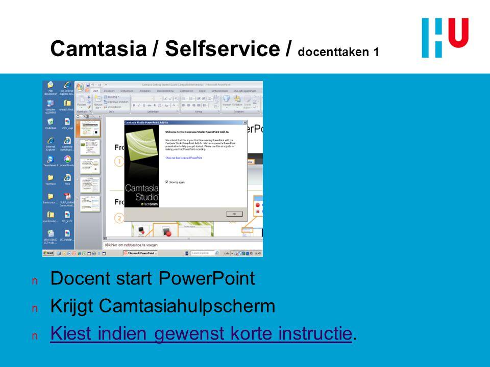 Camtasia / Selfservice / docenttaken 1