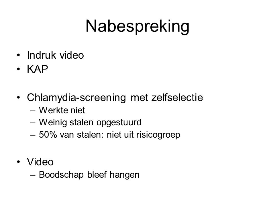 Nabespreking Indruk video KAP Chlamydia-screening met zelfselectie