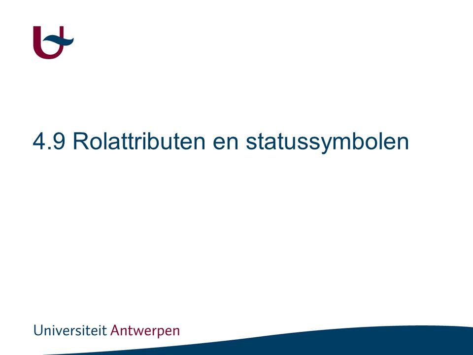 Rolattributen en statussymbolen